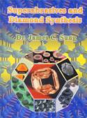 Superabrasives and Diamond Synthesis