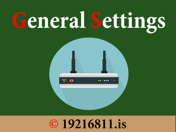 General Settings of the Router