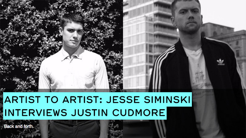 Jesse Siminski Justin Cudmore Interview