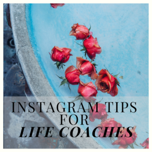 Instagram tips for life coaches