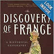 The Discovery of France: A Historical Geography: Graham Robb: 9780393333640: Amazon.com: Books