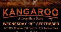 """Kangaroo – A Love Hate Story"" Screening and Discussion – September 19th, 2018."