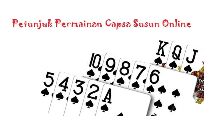 Petunjuk Permainan Capsa Susun Online1