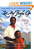 Let My People Go : Bible Stories Told by a Freeman of Color