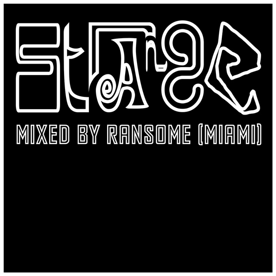Strange - mixed by Ransome (Miami)