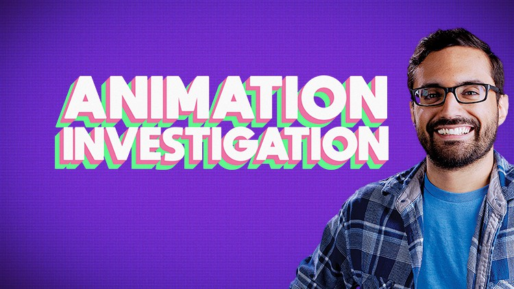Animation Investigation