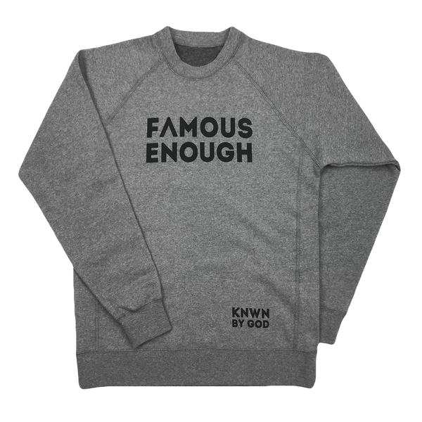 Famous Enough Collection