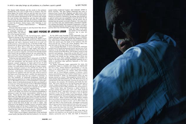 Article Preview: The Soft Psyche of Joshua Logan, APRIL, 1963 1963   Esquire