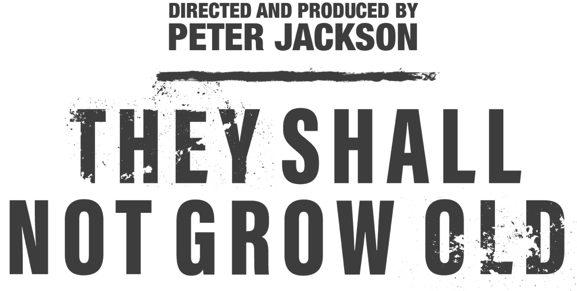 They Shall Not Grow Old : Synopsis | WARNER BROS