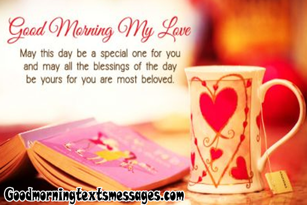 Good morning messages for loved ones