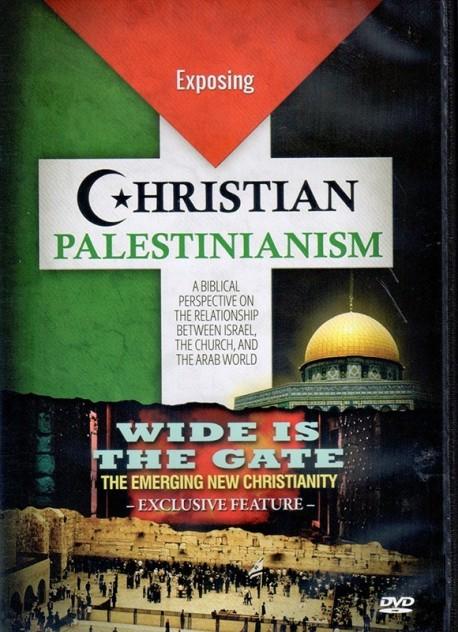 Exposing Christian Palestinianism - DVD