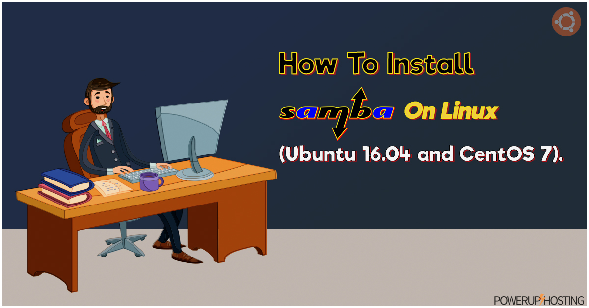 How To Install Samba On Linux.