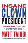 Insane Clown President: Dispatches from the 2016 Circus
