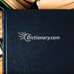 We've Added Over 300 New Words To Dictionary.com!
