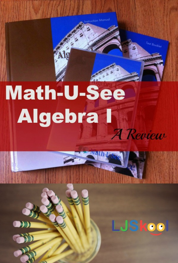 Math-U-See Algebra 1 - A Review   How this program has been great for a teen with ADHD and a dislike for math