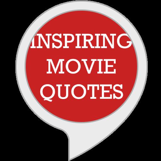 Inspiring Movie Quotes