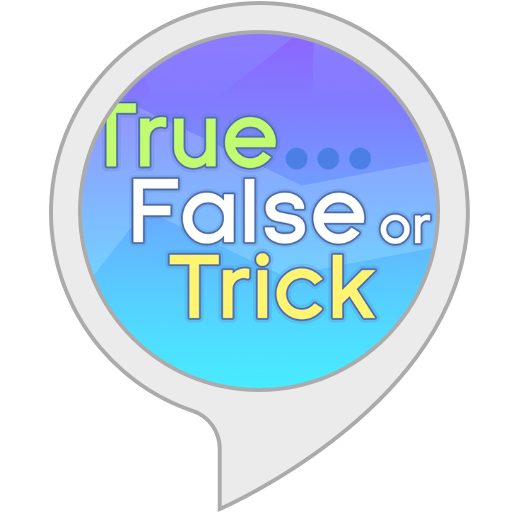True, False or Trick!