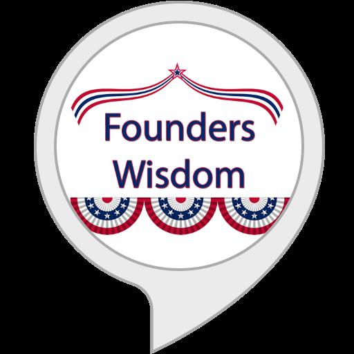 Founding Father Wisdom