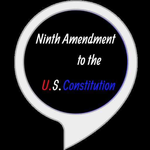 Ninth Amendment to the U.S. Constitution