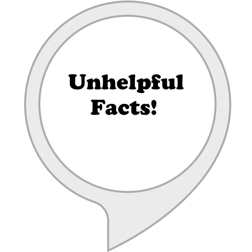 Unhelpful Facts