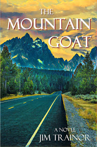 Jim's new novel, The Mountain Goat, is now available