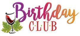 CLICK HERE to learn more about our Birthday Club.