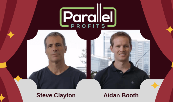 ParallelProfits Aidan Booth and Steve Clayton