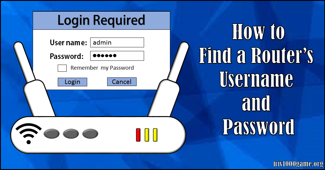 How to find a Router's Username and Password