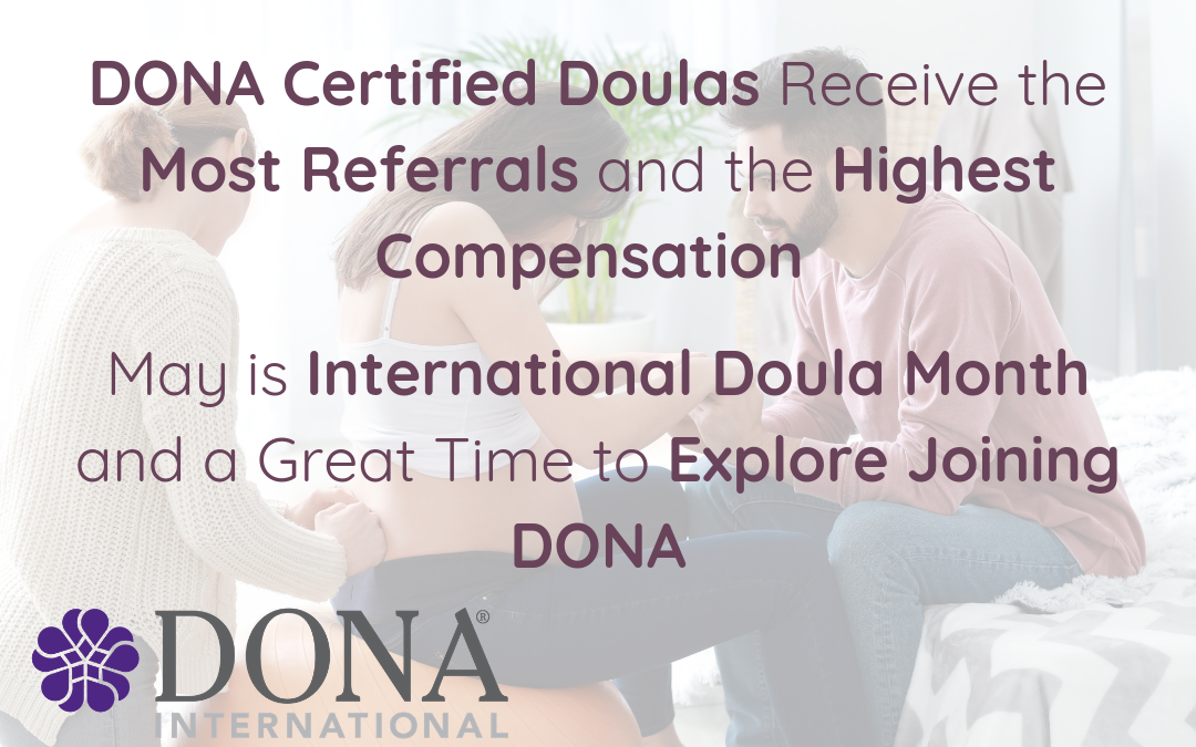DONA Certified Doulas Earn Higher Fees and Attract More Clients: A Doula Fee and Referral Comparison from DoulaMatch.net