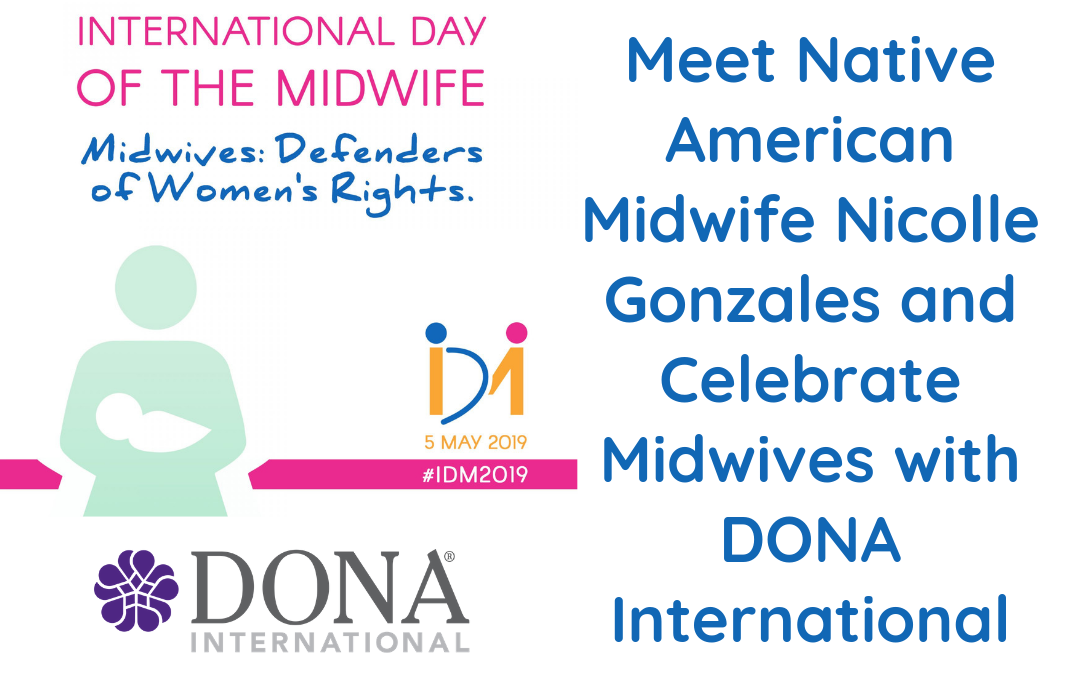 Meet Native American Midwife Nicolle Gonzales, Founder of Changing Woman Initiative and Celebrate Day of the Midwife