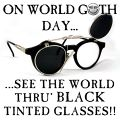 Sunglasseswgd World Goth Day meme.jpg
