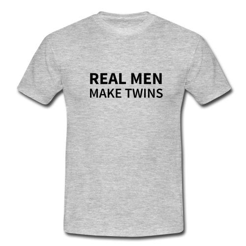 T-Shirt REAL MEN MAKE TWINS - Männer T-Shirt