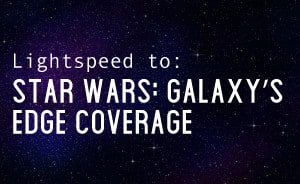 Enter Star Wars: Galaxy's Edge Coverage Zone
