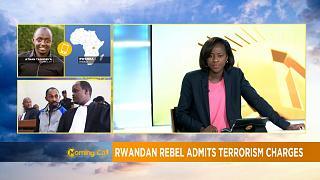 Rwanda rebel leader 'Sankara' plead guilty to terrorism charges [Morning Call]