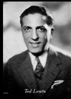 Ted Lewis (1890-1971)