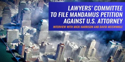 9/11 Grand Jury Update: U.S. Attorney's Lips Sealed, Lawyers' Committee to File Mandamus