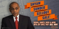 Shyam Sunder Sellout Sale: Books, Shirts, DVDs, and More 80% Off!