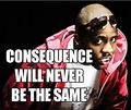 Consequence the rapper will never be the same.jpg