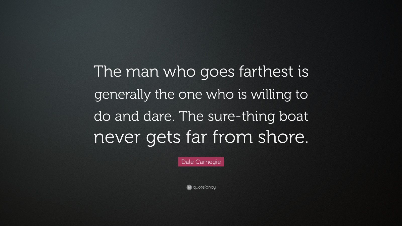 Dale Carnegie Quote SureThing