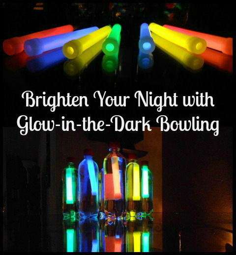 Glow-in-the-dark bowling: Discover a simple, inexpensive activity that will get your kids moving and giggling, and telling their friends all about it.