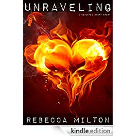Unraveling: A Romantic Short Story