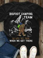 Big Foot Camping Team We Will Get There When We Men T-Shirt Black Cotton S-6XL