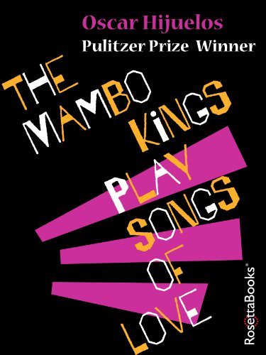 the-mambo-kings-play-songs-of-love-novels-about-music