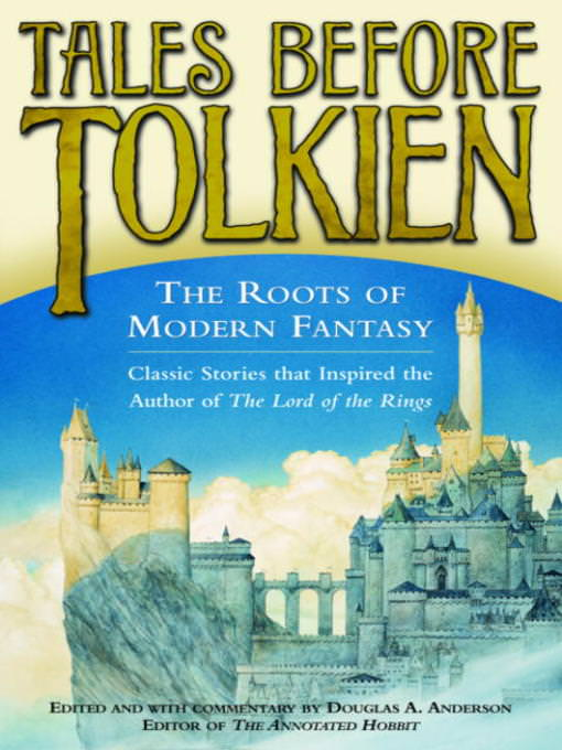 tales-before-tolkien-the-roots-of-modern-fantasy-books-like-lord-of-the-rings