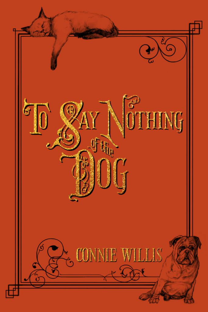 to-say-nothing-of-the-dog-legacy-books-like-outlander-books-like-outlander