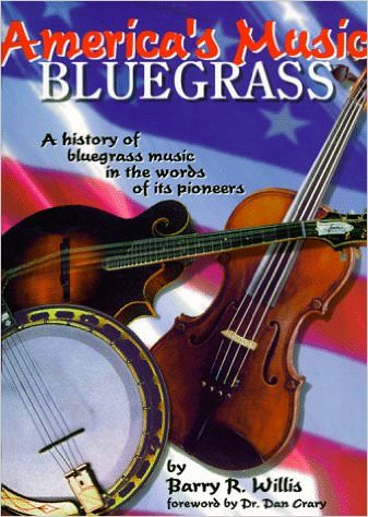 americas-music-bluegrass-a-history-of-bluegrass-music-in-the-words-of-its-pioneers-books-about-bluegrass-music