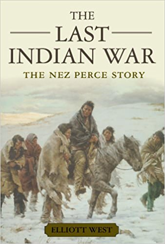 the-last-indian-war-the-nez-perce-story-books-about-wars-throughout-history