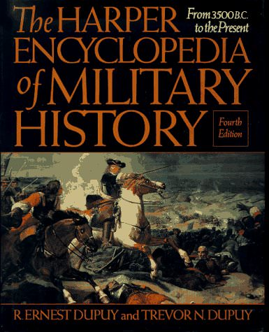 the-harper-encyclopedia-of-military-history-from-3500-bc-to-the-present-books-about-wars-throughout-history