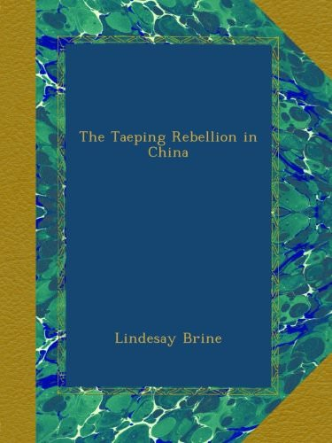 the-taeping-rebellion-in-china-books-about-wars-throughout-history
