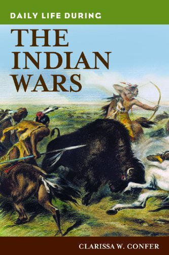 daily-life-during-the-indian-wars-books-about-wars-throughout-history